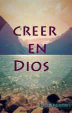 Creer en Dios. by MariiABizzle13
