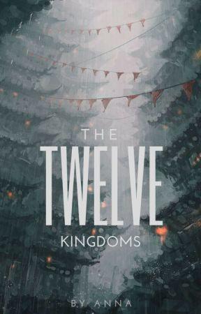 The Twelve Kingdoms by annamalities