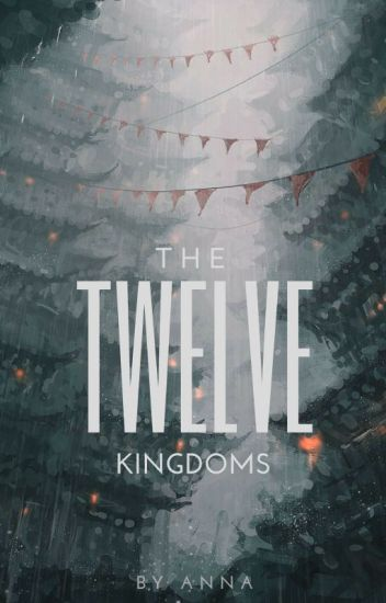 The Twelve Kingdoms