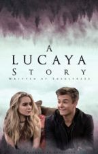 A Lucaya Story by Sherly0225