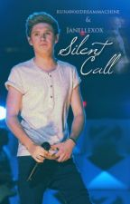 Silent Call - (A Niall Horan Fan Fiction) by Janellexox