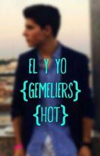 El y yo{Gemeliers} by Danisu_Hhot