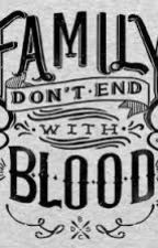 Family Don't End In Blood by ktmason98