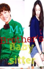 My Brother's Baby sitter by OT9_4ever