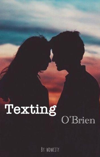 Texting O'Brien                  {x reader}