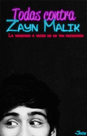 Todas contra Zayn Malik