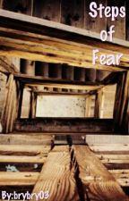Steps of Fear by brybry03