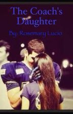 The coaches Daughter by Rosemaryanne2019