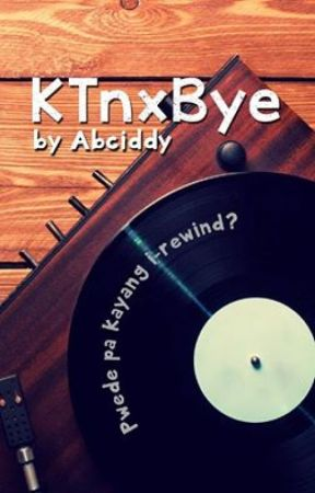 KTnxBye by Abciddy