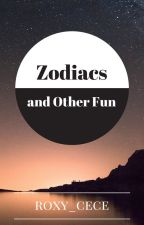 Zodiacs and Other Fun by roxy_cece