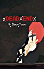 Dead End (Assassination Classroom FanFiction) Karma  X OC by KiraDoki