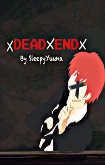 Dead End (Assassination Classroom FanFiction) Karma  X OC