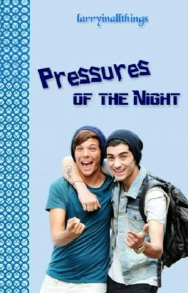 Pressures of the Night