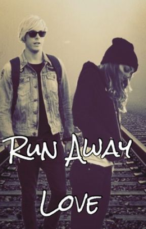 Run Away Love (Sequel to The Lost Cause) ON HOLD by sydscool
