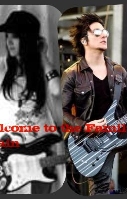 Welcome to the Family.....Again (Synyster Gates) ~Book 1~