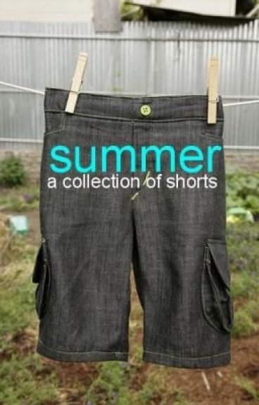 Summer: A Collection of Shorts by BexWil