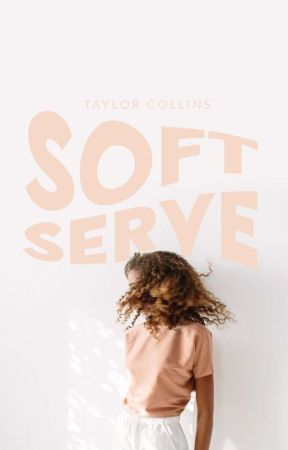 Soft Serve | ✓ by misfires