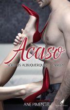 ACASO (DEGUSTAÇÃO) - Os Albuquerque's I by AnePimentel