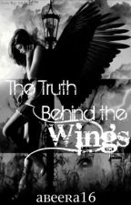 The Truth Behind the Wings- ON HOLD for a while...sorry :( by carelessbunny
