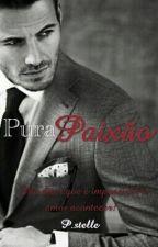 Pura Paixão by Pstelle