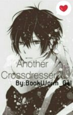 Another Crossdresser? {OHSHC} (On Hold) by BookWorm_Gal
