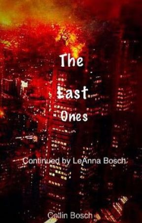 The Last Ones(On Hold) by LeAnnaBosch