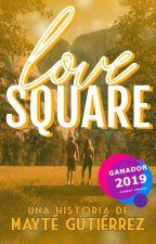 Love square |TERMINADO||SIN CORREGIR| by mayteg17
