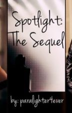 Spotlight: the Sequel by DaniellePitter
