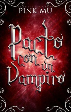 Pacto con un Vampiro by PinkMu