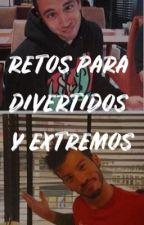 Retos para divertidos y extremos by dayra_valenzuela