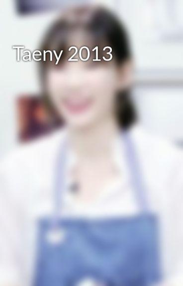 Taeny 2013