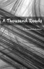 A Thousand Roads (5SOS) by RoryandCallySandwich