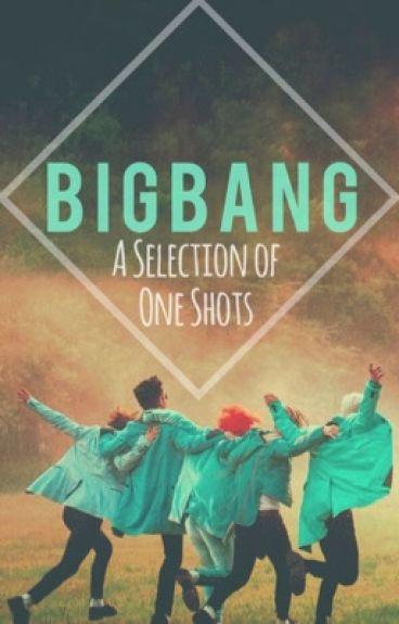 BigBang: A Selection of One Shots