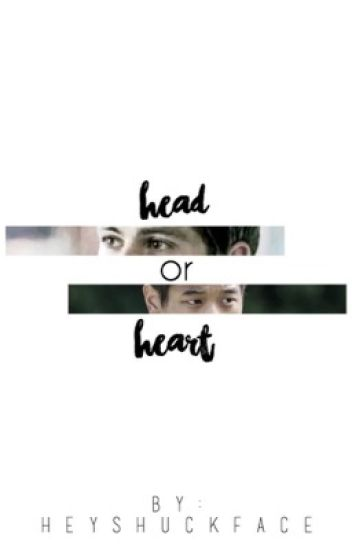 Head or Heart [Minho x Reader x Thomas]