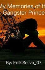 My memories of the gangster prince by Enikiseliva_07