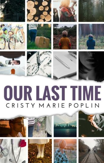 Our Last Time (Featured Novel)
