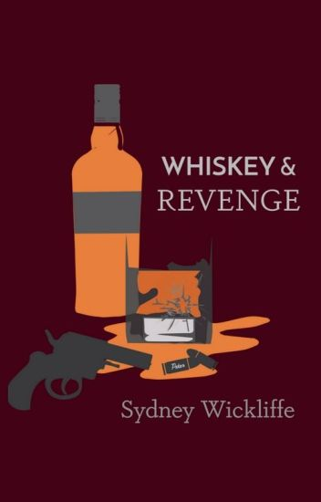 Whiskey and Revenge