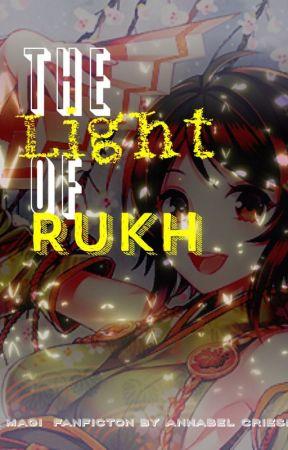 The Light of Rukh | A Magi Fanfiction by Otaku_Yuneecorn
