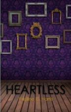 Heartless - A Retelling of Beauty and the Beast (Completed)  by PaulineWritesStuff