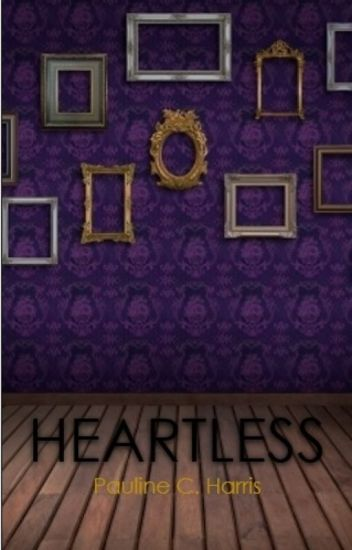 Heartless - A Retelling of Beauty and the Beast (Completed)