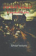 Haunted Village by SharaAyu