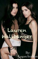 Lauren Wallbanger (Camren) by LoganArabian