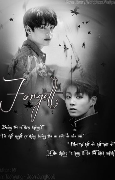 [Longfic][VKook] Forget
