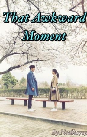 That Awkward Moment (Jungkook Fanfic/BTS) by noelle0719