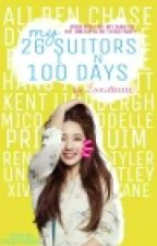 My 26 Suitors in 100 Days by justnayle
