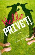 Hello, Privet! #1: Hello/Привет  by paperstreetpress