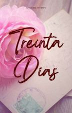 Trienta Días (30 Days) by binibininglois