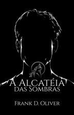 A Alcateia - Série Metamorfos (Livro 1) by FrankDOliver