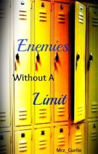 Enemies Without a Limit by Mrz_Gurlie