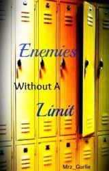 Enemies Without a Limit by Mrz_Gurlie